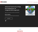 Advanced Community College ESL Composition: An Integrated Skills Approach