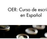 OER: Curso de Escritura en Español