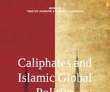 Caliphates and Islamic Global Politics