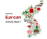 Beginning Korean. Activity Book 1