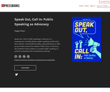 Speak Out, Call In: Public Speaking as Advocacy