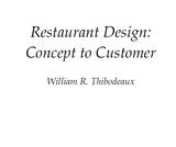 CULA 442: Restaurant Design: Concept to Customer