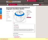 Environmental Engineering Applications of Geographic Information Systems, Fall 2004