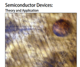 Semiconductor Devices: Theory & Application + Lab manual