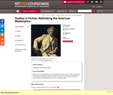 Studies in Fiction: Rethinking the American Masterpiece, Fall 2007