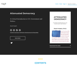 Attenuated Democracy: A Critical Introduction to U.S. Government and Politics