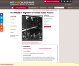 The Places of Migration in United States History, Fall 2006