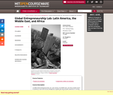 Global Entrepreneurship Lab: Latin America, the Middle East, and Africa, Fall 2010