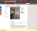 Fundamentals of Energy in Buildings, Fall 2010