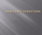 EMS123 Trauma Emergencies Ambulance Operations PowerPoint Presentation