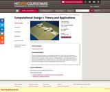 Computational Design I: Theory and Applications, Fall 2005