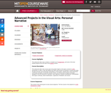Advanced Projects in the Visual Arts: Personal Narrative, Spring 2004