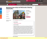 Marketing, Microchips and McDonalds: Debating Globalization, Spring 2004