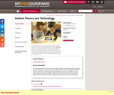 Autism Theory and Technology, Spring 2011