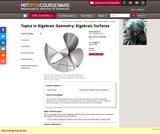Topics in Algebraic Geometry: Algebraic Surfaces, Spring 2008