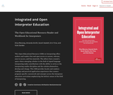 Integrated and Open Interpreter Education: The Open Educational Resource Reader and Workbook for Interpreters
