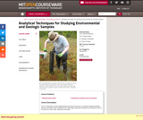 Analytical Techniques for Studying Environmental and Geologic Samples, Spring 2011