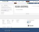Unit 6 Quiz - Psychological & Psychiatric Theories of Crime
