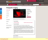 Holographic Imaging, Spring 2003