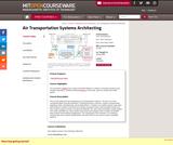 Air Transportation Systems Architecting, Spring 2004