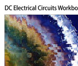 DC Electrical Circuits Workbook