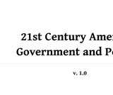 21st Century American Government and Politics  v.1.0