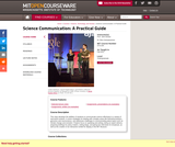 Science Communication: A Practical Guide, Fall 2011