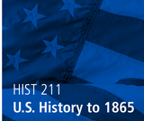 Bay College - HIST 211 - U.S. History to 1865